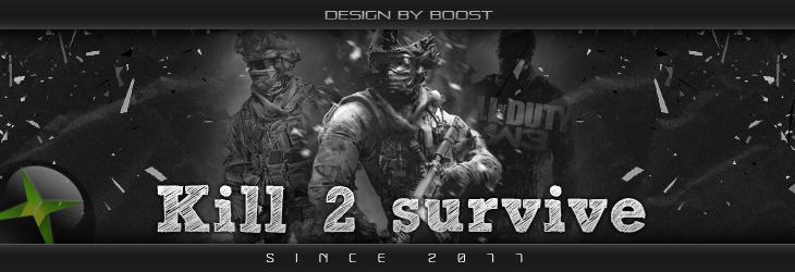 Kill 2 Survive Index du Forum